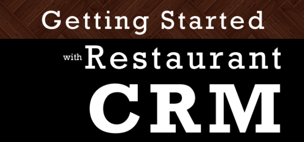 Getting Started with Restaurant CRM